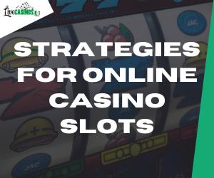 Online Casino Slots Strategy in Ireland